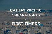 Cathay Pacific Promo: 7 Important Tips You Need to Know