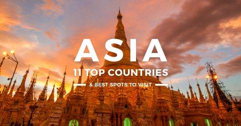 11 Best Countries to Visit in Asia for First-Timers