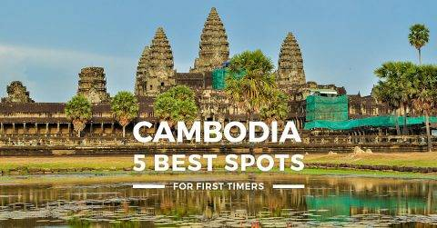 Cambodia – 5 Best Places To Visit for First-Timers