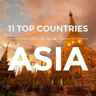 Asia – 11 Top Countries to Visit for First-timers