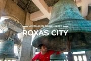 9 Places To Visit in Roxas City & Capiz